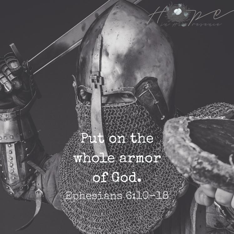 Put on thewhole armorof God.