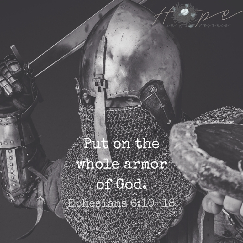 Put on thewhole armorof God.