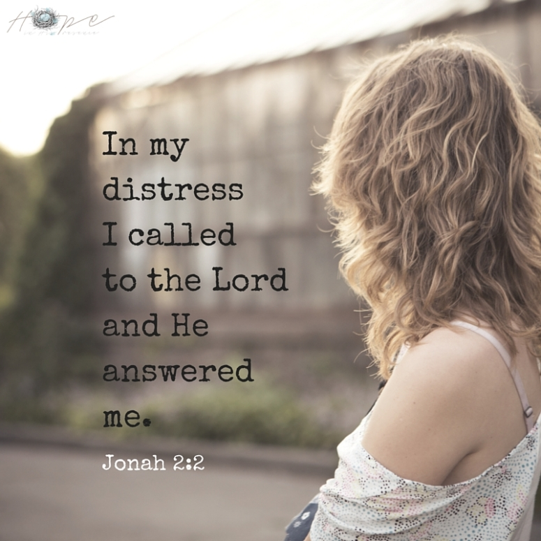 In my distress I called to the Lord and He answered me.