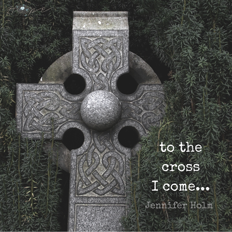 to the cross I come...
