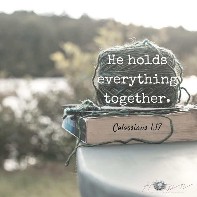 He holds everything together.