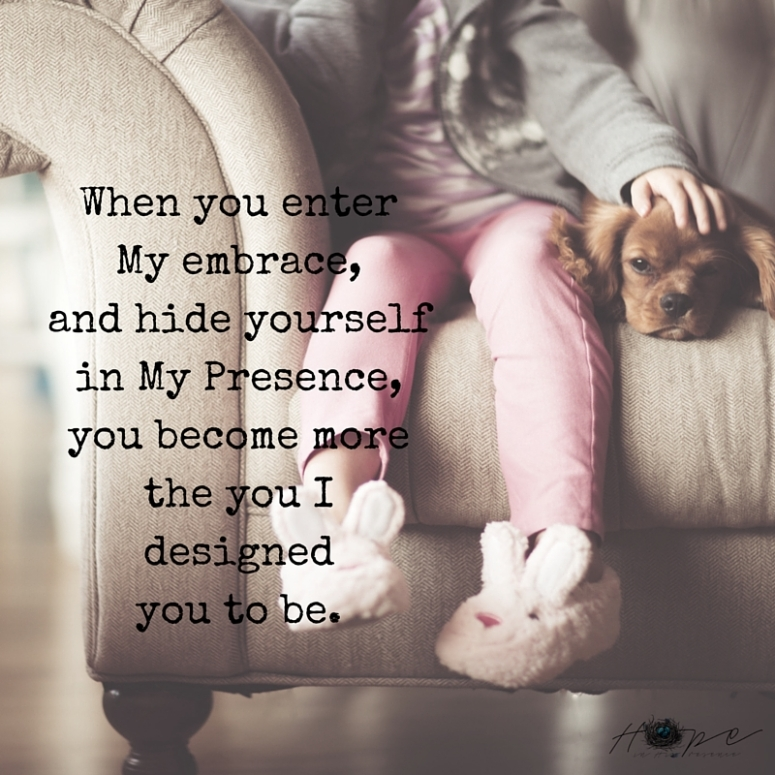 hide in My presence quote