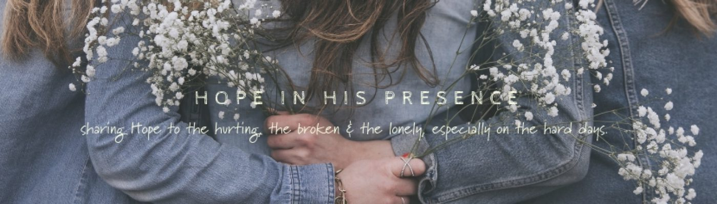 Hope in His Presence